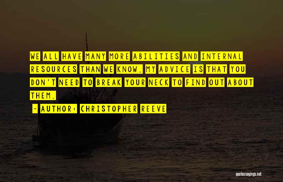 Break Neck Quotes By Christopher Reeve