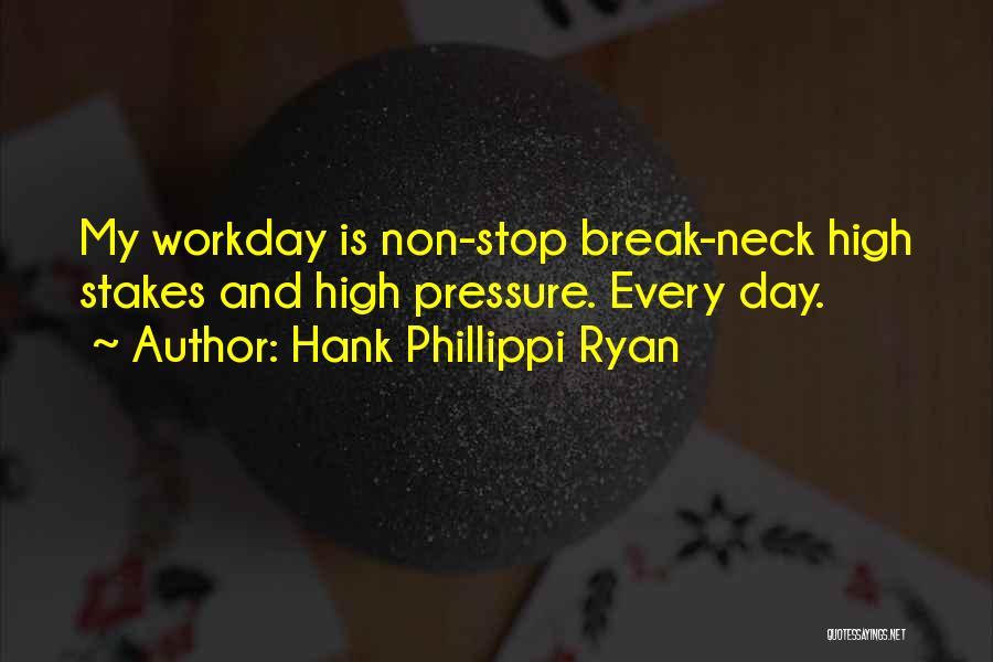 Break Neck Quotes By Hank Phillippi Ryan
