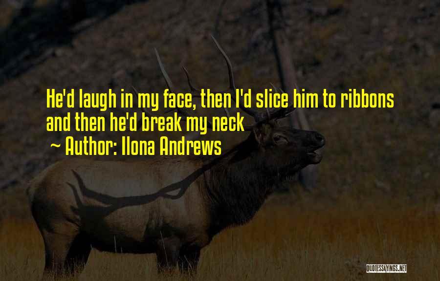 Break Neck Quotes By Ilona Andrews