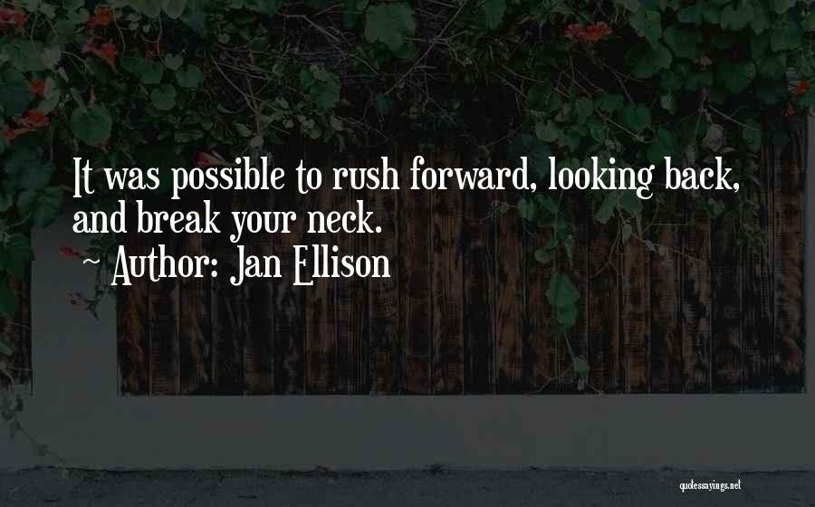 Break Neck Quotes By Jan Ellison