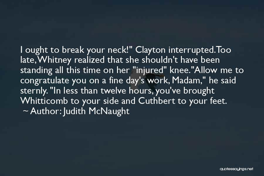 Break Neck Quotes By Judith McNaught
