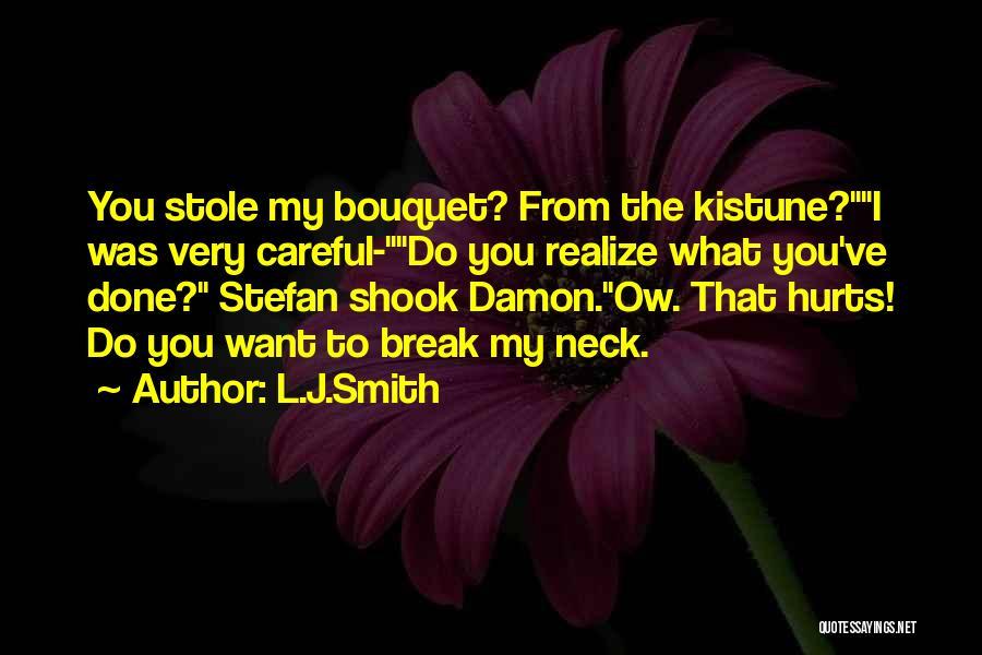 Break Neck Quotes By L.J.Smith