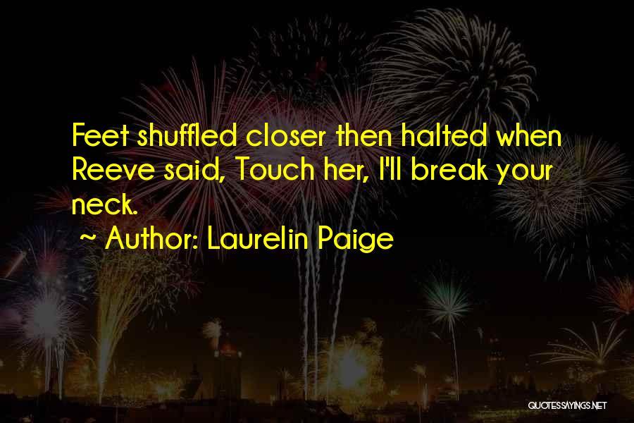Break Neck Quotes By Laurelin Paige