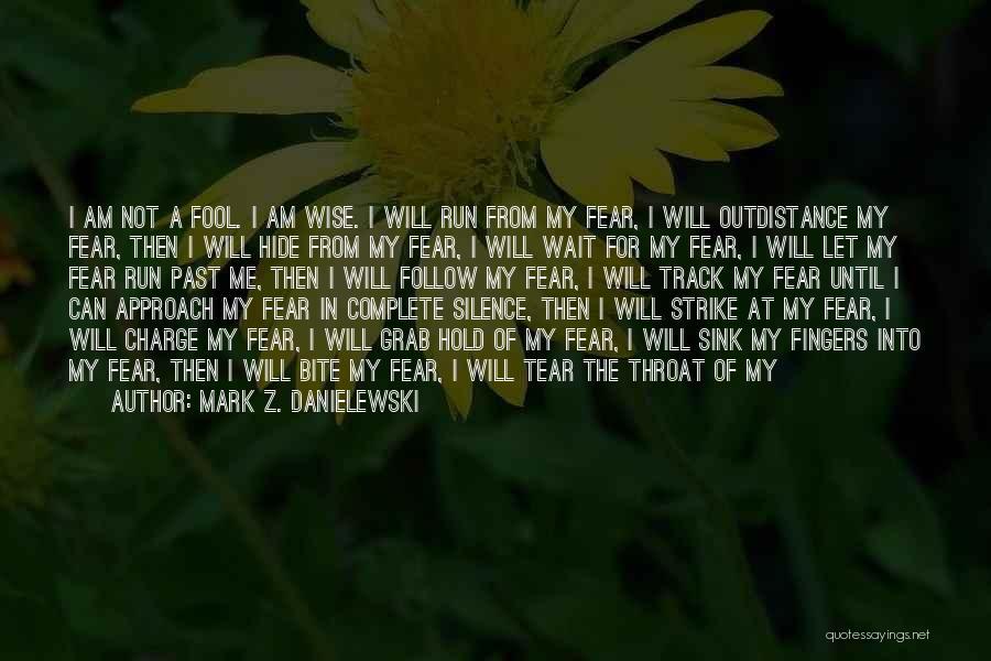 Break Neck Quotes By Mark Z. Danielewski