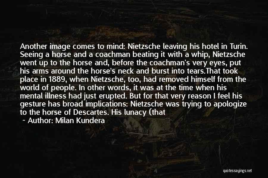 Break Neck Quotes By Milan Kundera