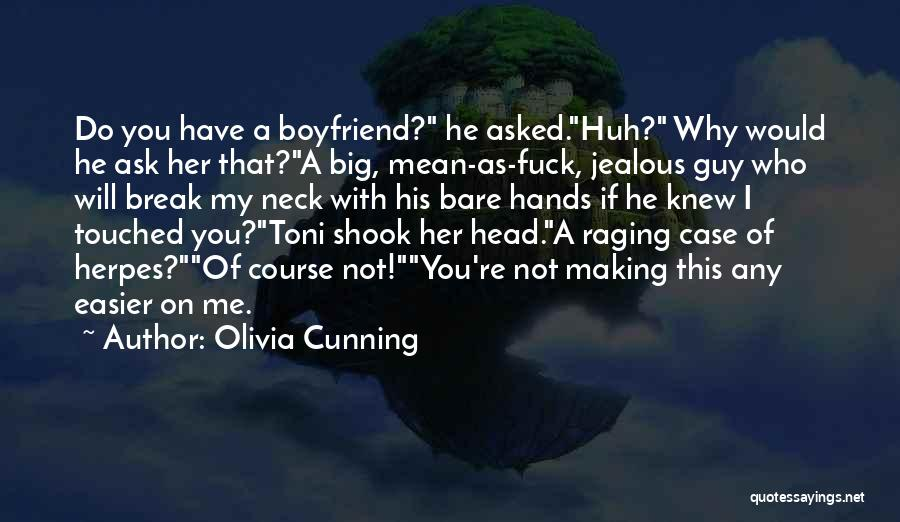 Break Neck Quotes By Olivia Cunning