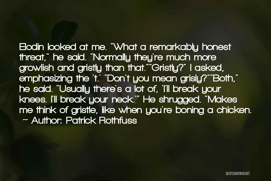 Break Neck Quotes By Patrick Rothfuss