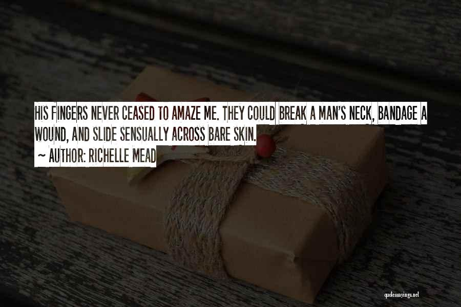 Break Neck Quotes By Richelle Mead