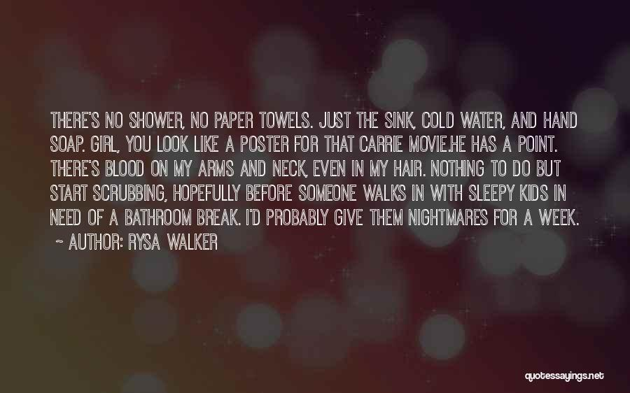 Break Neck Quotes By Rysa Walker