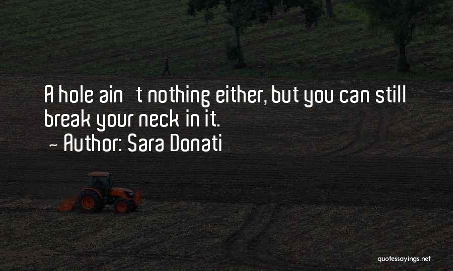 Break Neck Quotes By Sara Donati