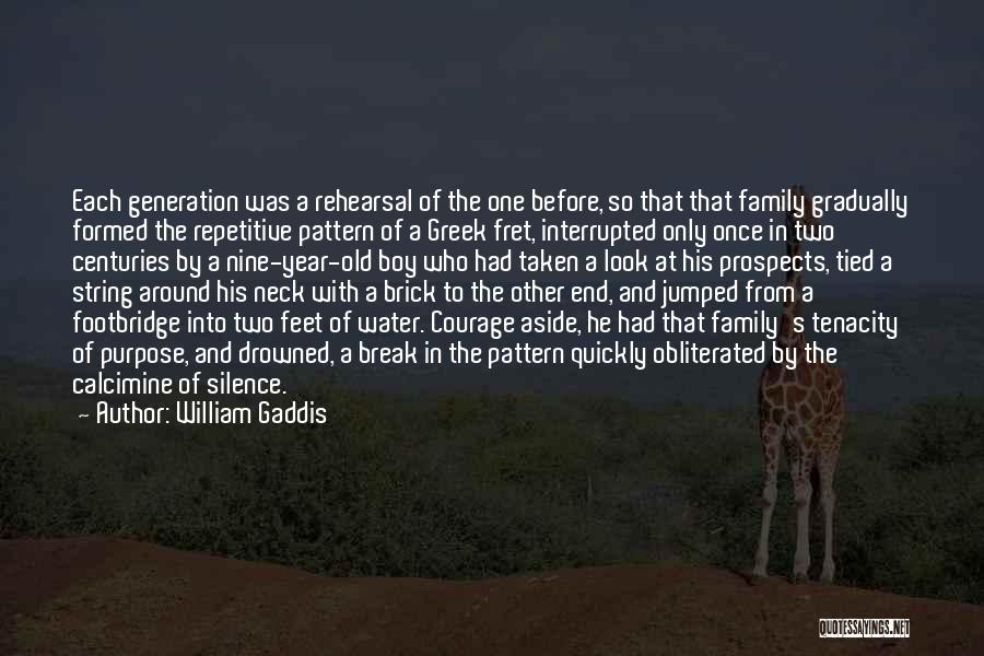 Break Neck Quotes By William Gaddis