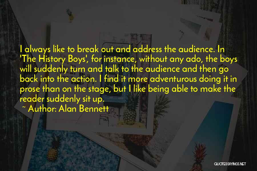 Break Up Then Make Up Quotes By Alan Bennett