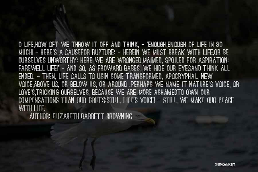 Break Up Then Make Up Quotes By Elizabeth Barrett Browning