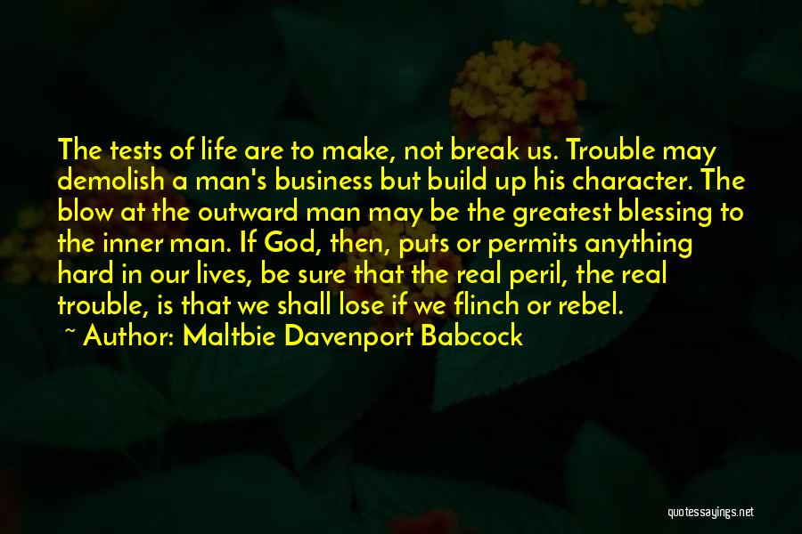 Break Up Then Make Up Quotes By Maltbie Davenport Babcock