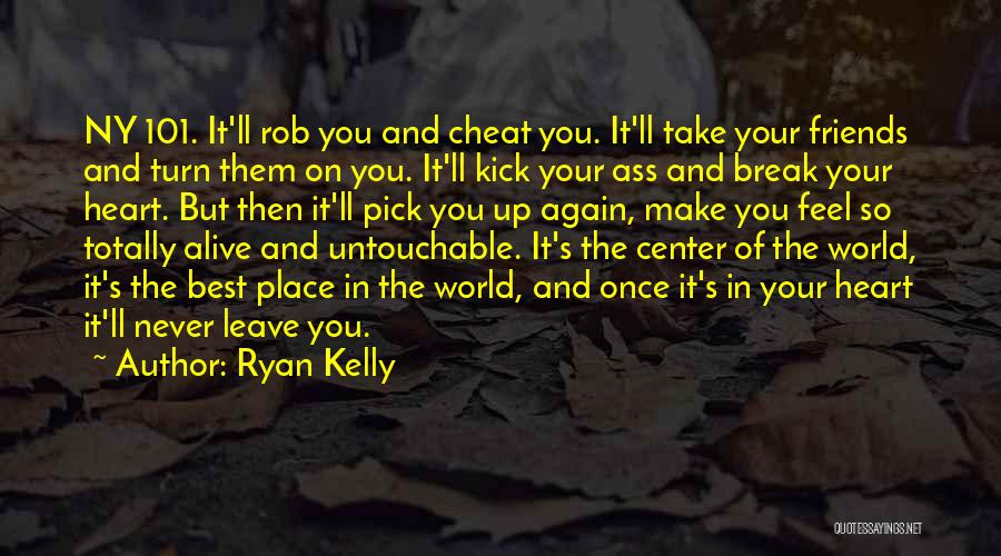 Break Up Then Make Up Quotes By Ryan Kelly