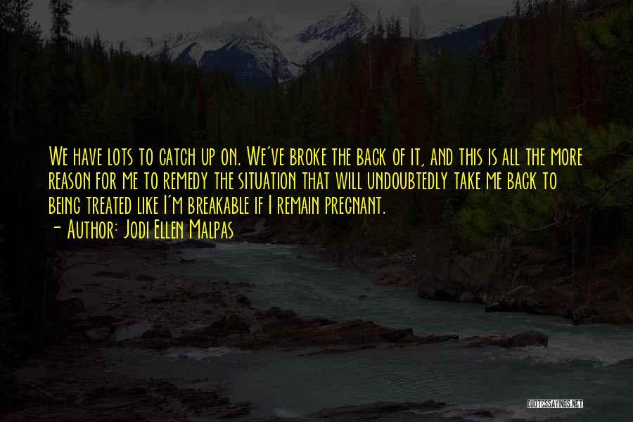 Breakable Quotes By Jodi Ellen Malpas