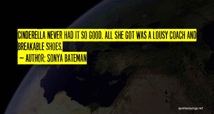 Breakable Quotes By Sonya Bateman