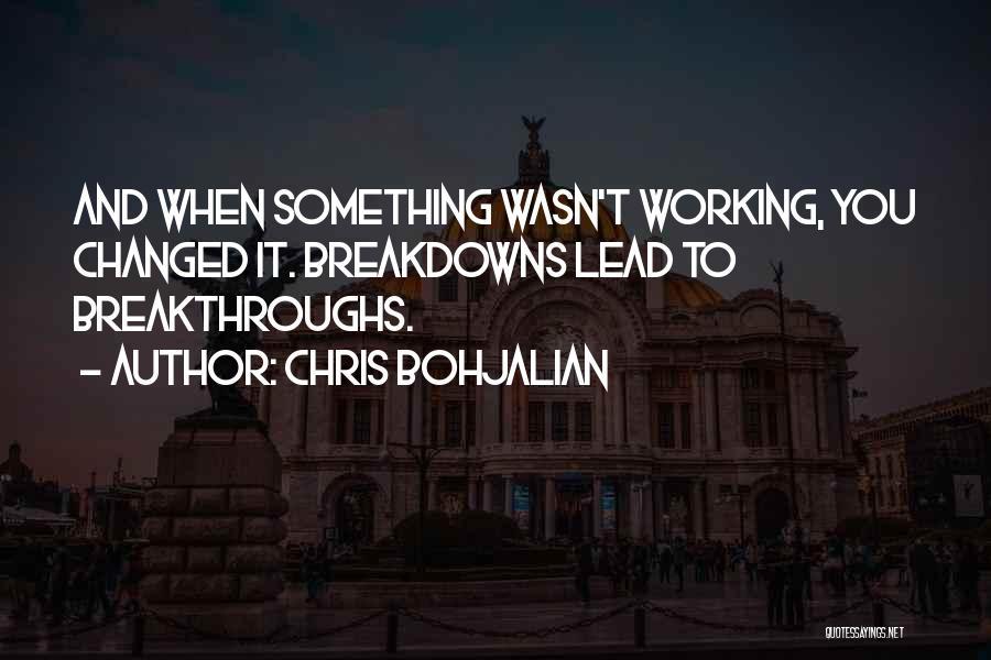 Breakdowns Quotes By Chris Bohjalian