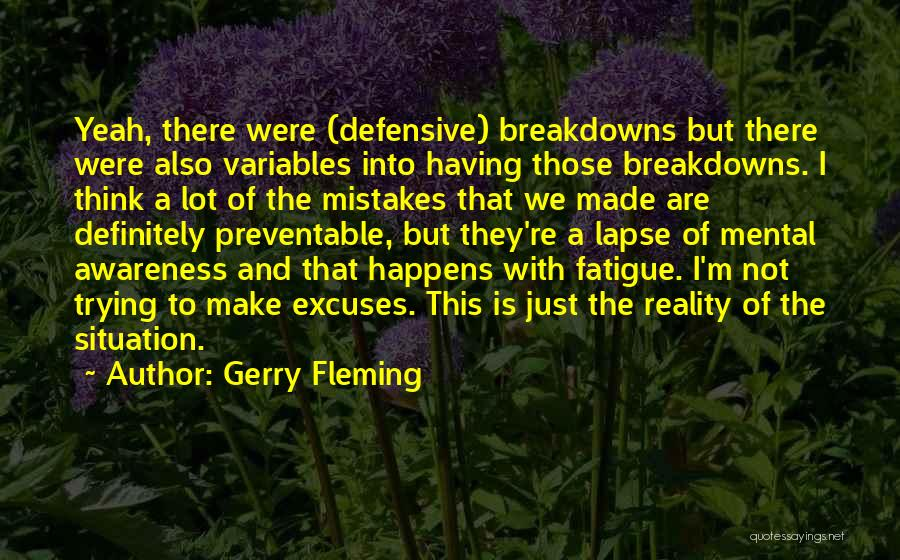 Breakdowns Quotes By Gerry Fleming