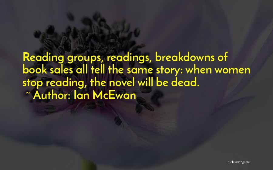 Breakdowns Quotes By Ian McEwan