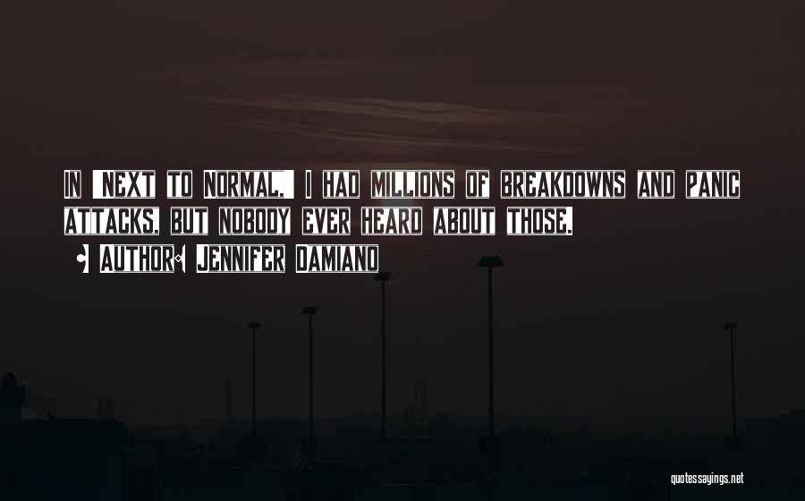 Breakdowns Quotes By Jennifer Damiano