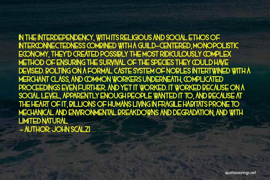 Breakdowns Quotes By John Scalzi