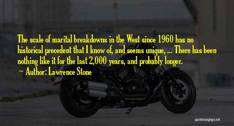 Breakdowns Quotes By Lawrence Stone