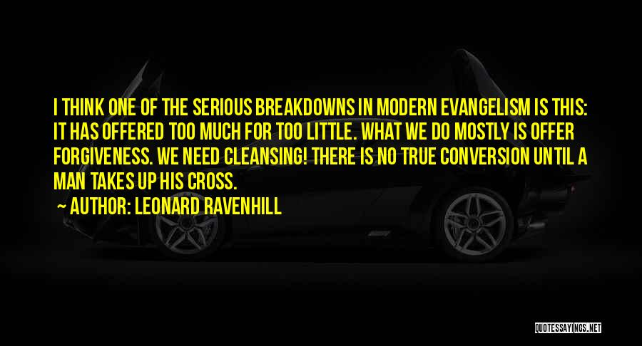 Breakdowns Quotes By Leonard Ravenhill