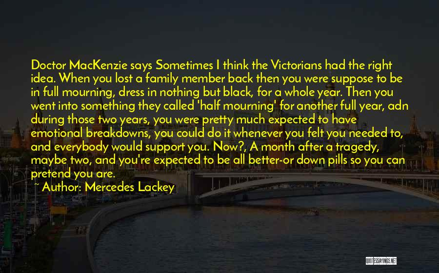 Breakdowns Quotes By Mercedes Lackey