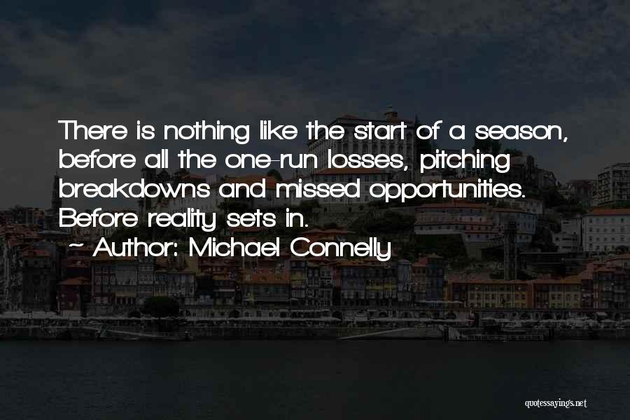 Breakdowns Quotes By Michael Connelly