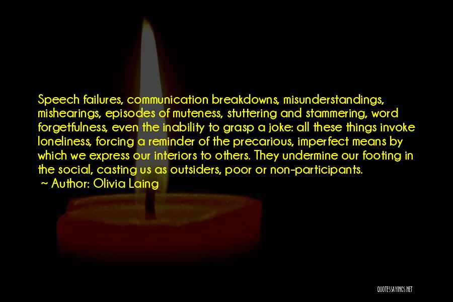 Breakdowns Quotes By Olivia Laing
