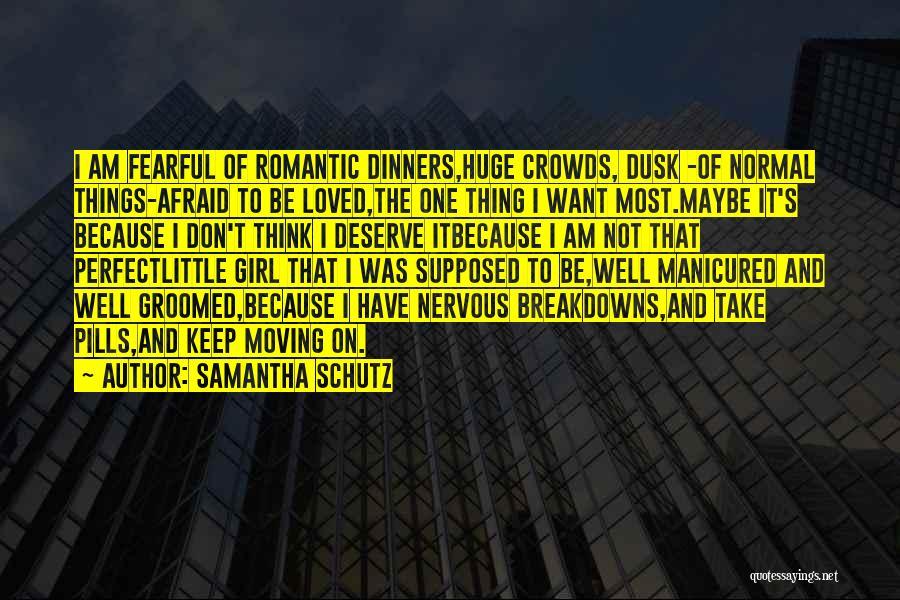Breakdowns Quotes By Samantha Schutz