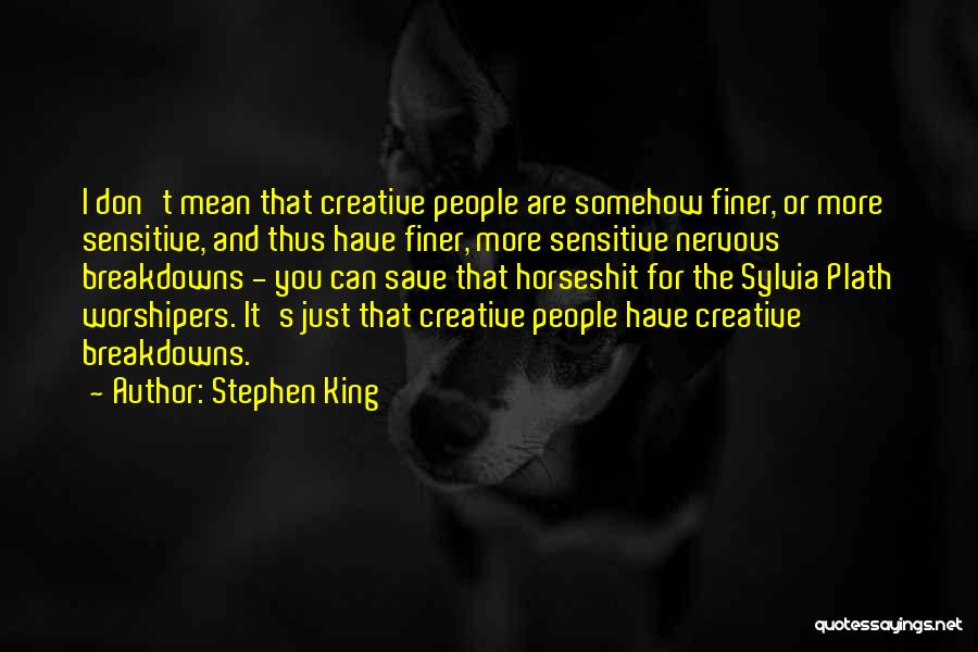 Breakdowns Quotes By Stephen King