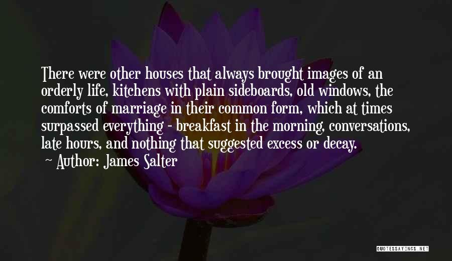 Breakfast Images And Quotes By James Salter