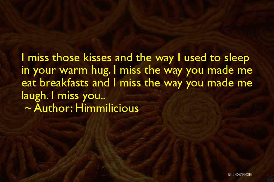 Breakfasts Quotes By Himmilicious