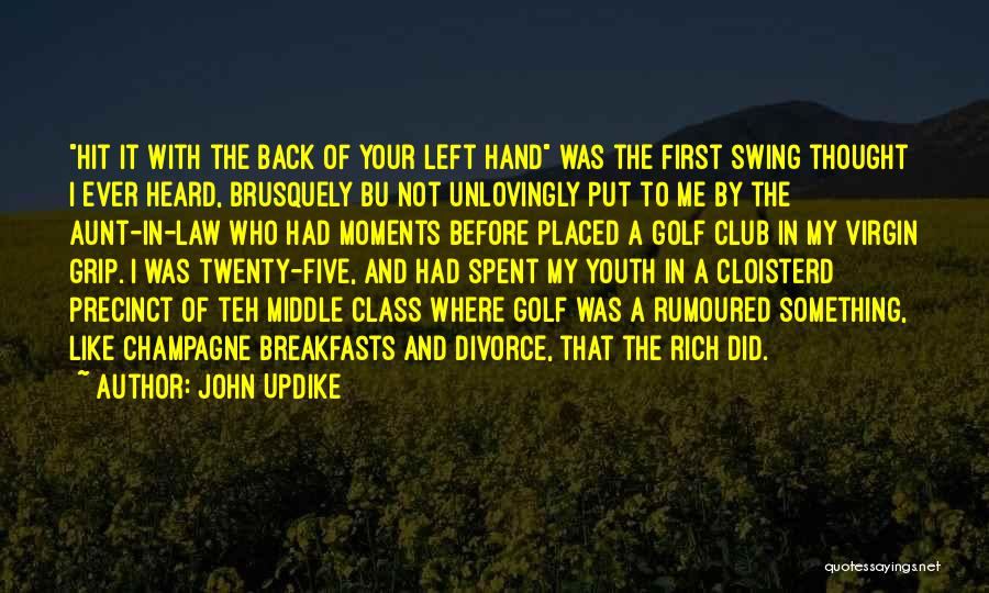 Breakfasts Quotes By John Updike