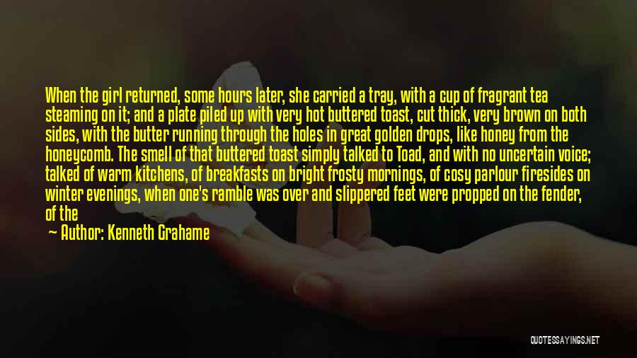 Breakfasts Quotes By Kenneth Grahame