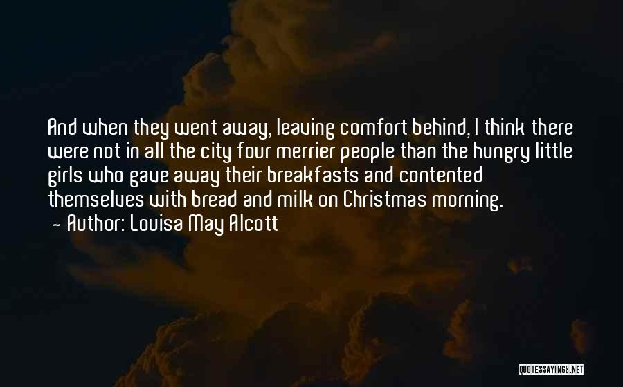 Breakfasts Quotes By Louisa May Alcott