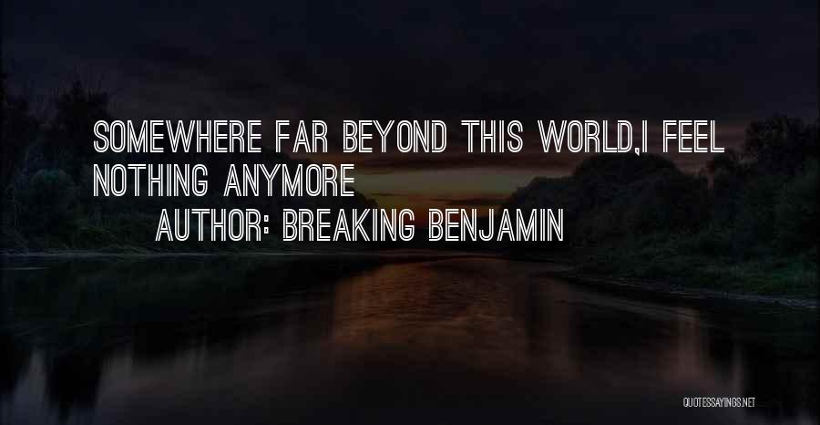 Breaking Benjamin Quotes 1063249