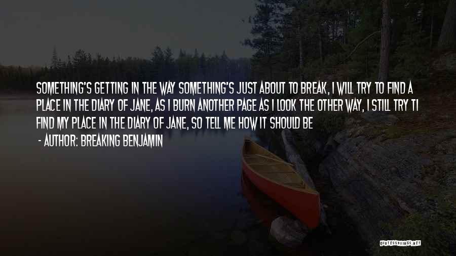 Breaking Benjamin Quotes 1095847