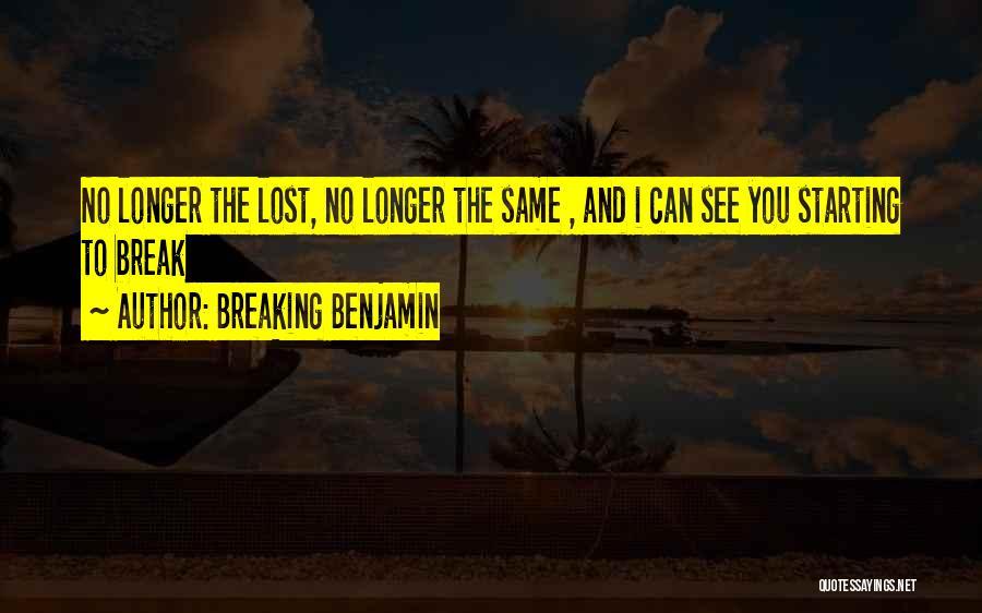 Breaking Benjamin Quotes 1474878