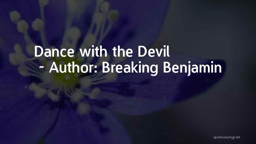 Breaking Benjamin Quotes 1673433