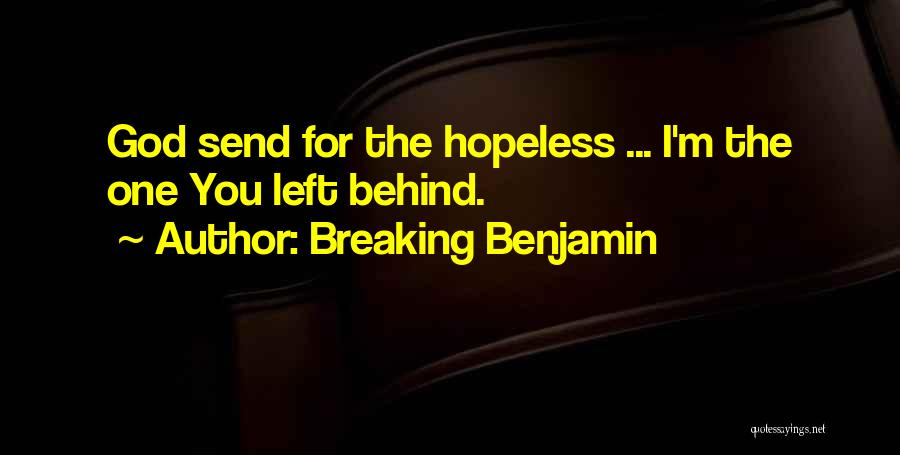 Breaking Benjamin Quotes 1712574