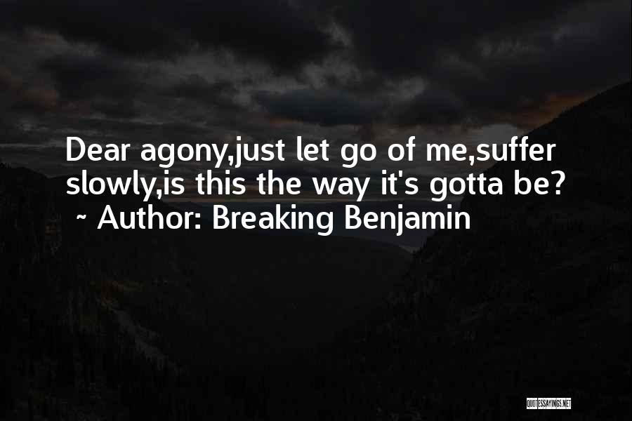 Breaking Benjamin Quotes 1797509