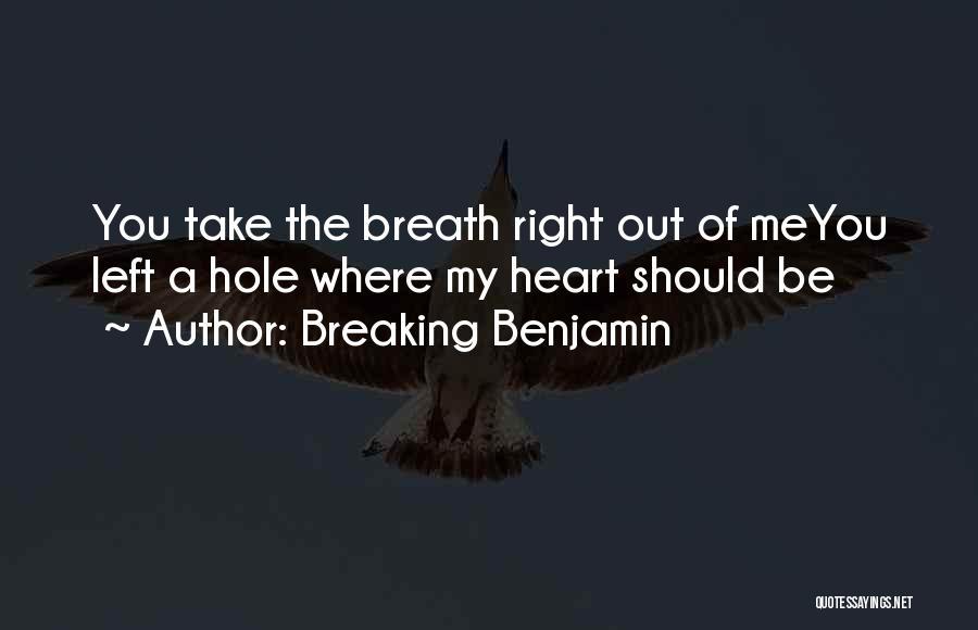 Breaking Benjamin Quotes 1874577