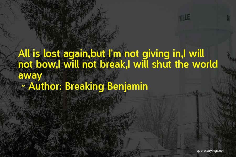 Breaking Benjamin Quotes 1915470