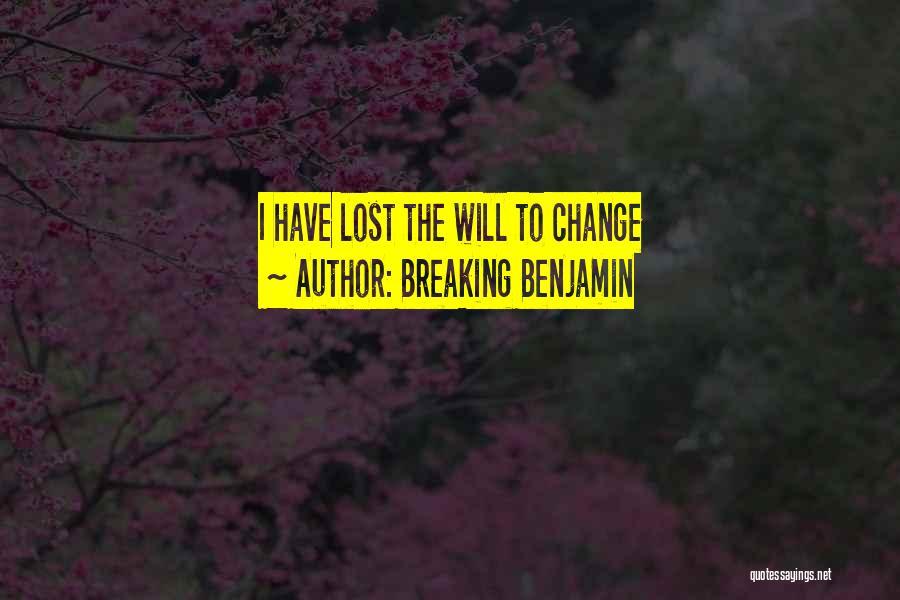 Breaking Benjamin Quotes 2043864