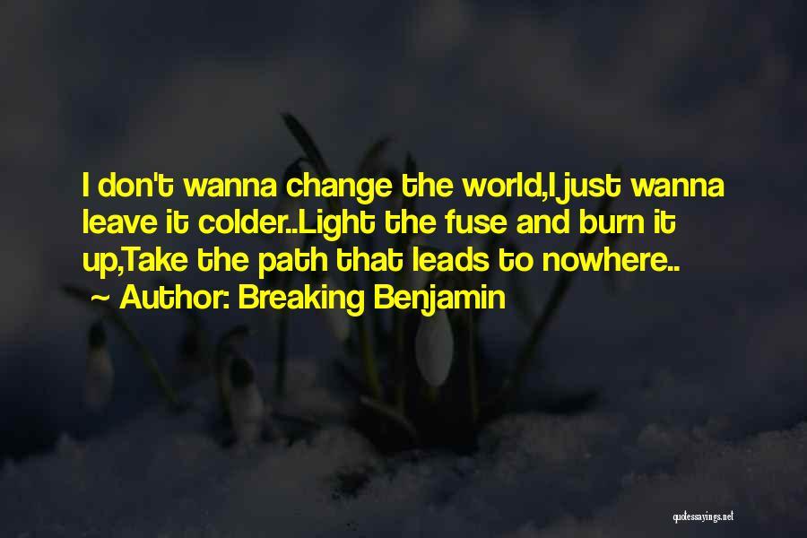 Breaking Benjamin Quotes 2097098