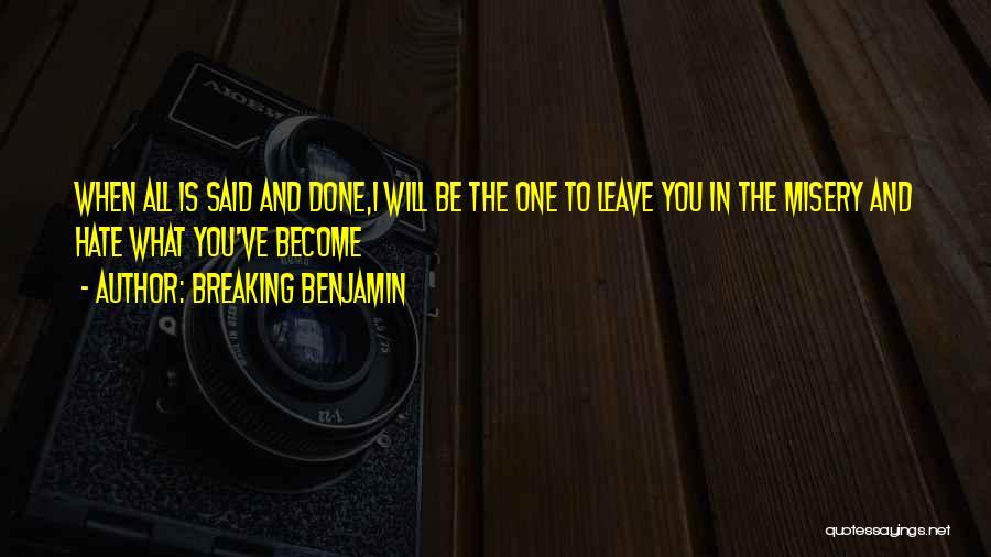 Breaking Benjamin Quotes 387968