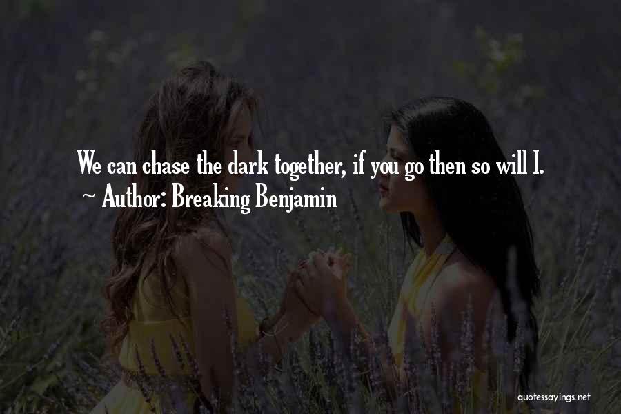 Breaking Benjamin Quotes 470975